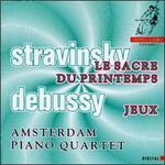 Stravinsky: Le Sacre du printemps; Debussy: Jeux