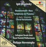 Stravinsky: Monumentum; Mass; Symphonie de Psaumes