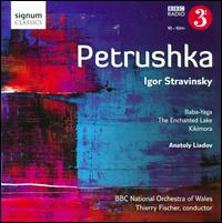Stravinsky: Petrushka - BBC National Orchestra of Wales; Thierry Fischer (conductor)