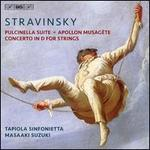 Stravinsky: Pulcinella Suite; Apollon Musagète; Concerto in D for Strings