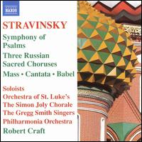 Stravinsky: Symphony of Psalms - Bart Feller (flute); David Wilson-Johnson; Fred Sherry (cello); Gregg Smith Singers; Mary Ann Hart (mezzo-soprano);...