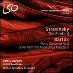 Stravinsky: The Firebird; Bartók: Piano Concerto No. 3; Suite from The Miraculous Mandarin