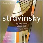 Stravinsky: The Rite of Spring; Funeral Song; Game of Cards; Concerto in d