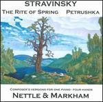 Stravinsky: The Rite of Spring; Petrushka - Nettle & Markham Piano Duo