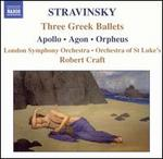 Stravinsky: Three Greek Ballets (Apollo, Agon, Orpheus)