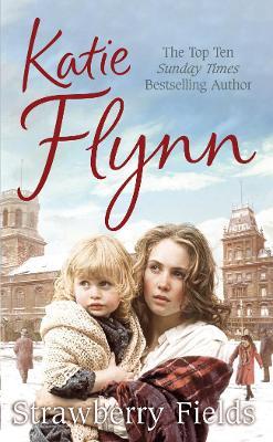Strawberry Fields - Flynn, Katie