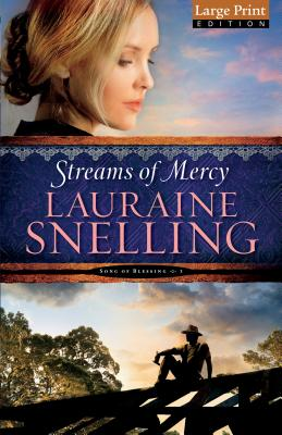 Streams of Mercy - Snelling, Lauraine