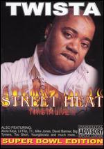 Street Heat Live: Twista -