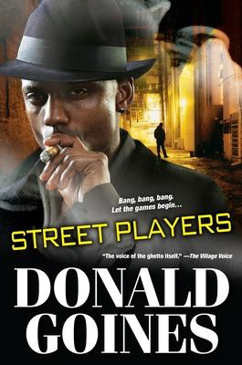 Street Players - Goines, Donald