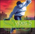 Street Vibes, Vol. 5