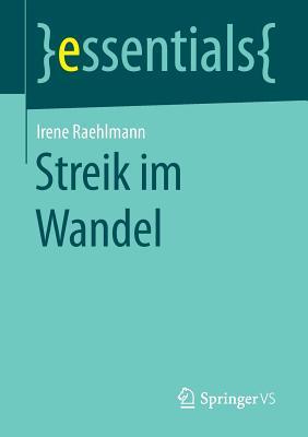 Streik Im Wandel - Raehlmann, Irene
