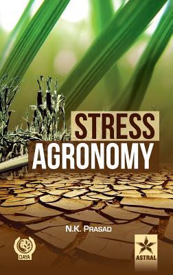 Stress Agronomy - Prasad, N. K.
