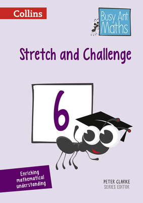 Stretch and Challenge 6 - Clarke, Peter (Series edited by)