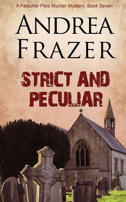 Strict and Peculiar - Frazer, Andrea