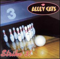 Strike 3! - The Alley Cats