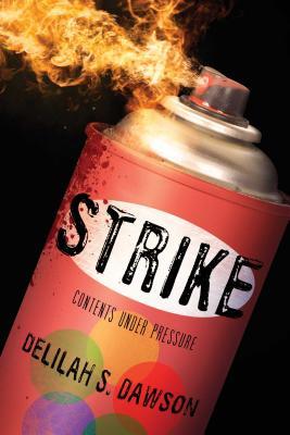 Strike - Dawson, Delilah S