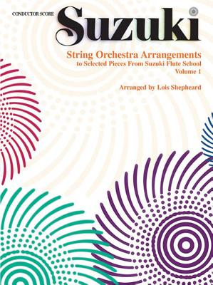 String Orchestra Arrangements to Selected Pieces from Suzuki Flute School - Shepheard, Lois (Arranged by)