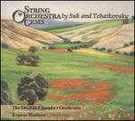 String Orchestra Gems by Suk and Tchaikovsky