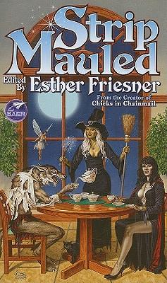 Strip Mauled - Friesner, Esther M (Editor)