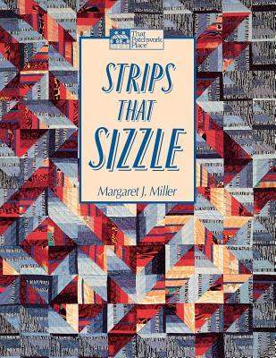 Strips That Sizzle Print on Demand Edition - Miller, Margaret, Professor