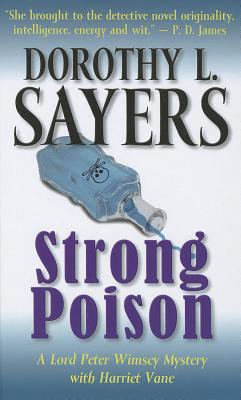 Strong Poison - Sayers, Dorothy L