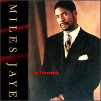 Strong - Miles Jaye