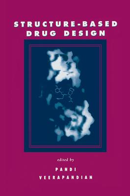 Structure-Based Drug Design - Veerapandian, Pandi (Editor)