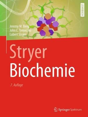Stryer Biochemie - Berg, Jeremy M, and Tymoczko, John L, and Stryer, Lubert