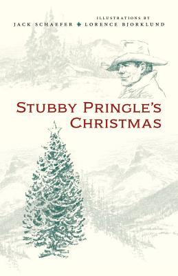 Stubby Pringle's Christmas - Schaefer, Jack