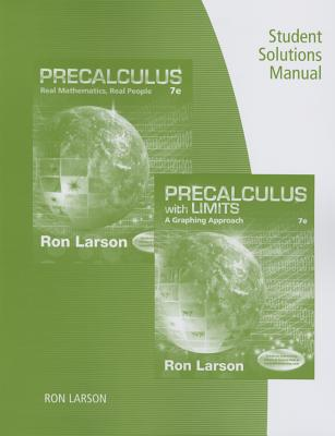 Student Solutions Manual for Larson's Precalculus: Real Mathematics, Real People, 7th - Larson, Ron, Professor