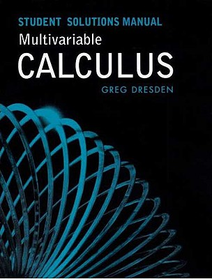 student solutions manual multivariable calculus book by gregory p rh alibris com tan multivariable calculus solutions manual pdf multivariable calculus solutions manual