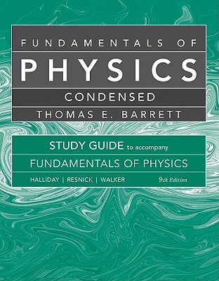 Student Study Guide for Fundamentals of Physics - Halliday, David, and Resnick, Robert, and Walker, Jearl