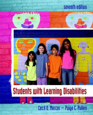 Students with Learning Disabilities - Mercer, Cecil D, and Pullen, Paige C