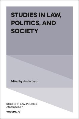 Studies in Law, Politics, and Society - Sarat, Austin (Editor)