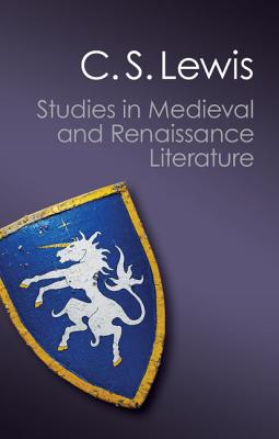 Studies in Medieval and Renaissance Literature - Lewis, C. S., and Hooper, Walter (Editor)