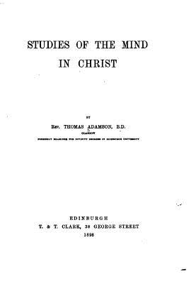 Studies of the Mind in Christ - Adamson, Thomas