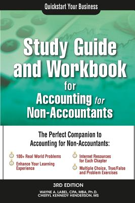 Study Guide and Workbook for Accounting for Non-Accountants - Label, Wayne a, and Henderson, Cheryl Kennedy