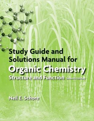Study Guide/Solutions Manual for Organic Chemistry - Vollhardt, Peter, and Schore, Neil E