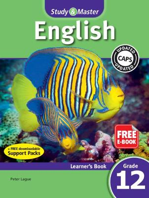 Study & Master English FAL Learner's Book Grade 12 - Lague, Peter