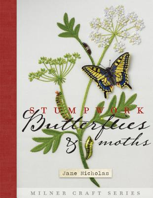 Stumpwork Butterflies & Moths - Nicholas, Jane