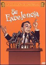 Su Excelencia - Miguel M. Delgado