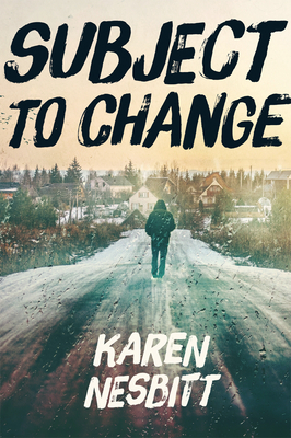 Subject to Change - Nesbitt, Karen