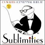 Sublimities: Centennial Tribute, Vol. 1