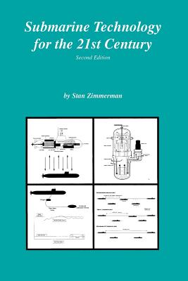 Submarine Technology for the 21st Century - Zimmerman, Stan