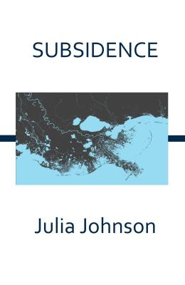 Subsidence - Johnson, Julia
