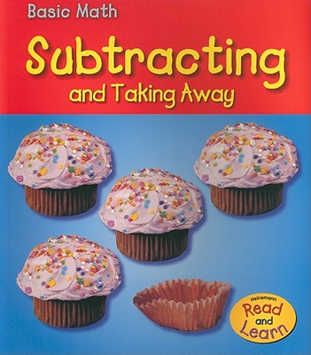 Subtracting and Taking Away - Leffingwell, Richard