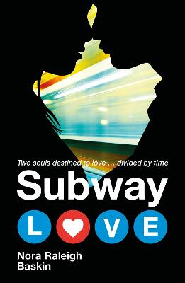 Subway Love - Baskin, Nora Raleigh