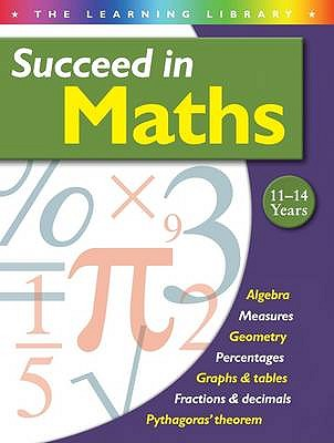 Succeed in Maths 11-14 Years - Bell, Mike