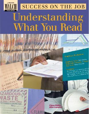 Success on the Job: Understanding What You Read - Helder, Diane
