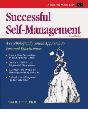 Successful Self-Management - Timm, Paul R, PH.D., and Crisp, Michael G (Editor)